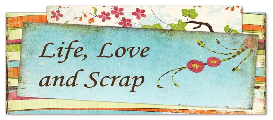 life, love and scrap