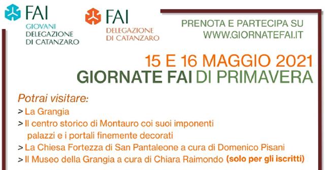 29° EdizioneGiornate FAI di Primavera -  Sabato 15 e domenica 16 maggio 2021 - Grangia di Sant'Anna e Montauro (Delegazione Catanzaro)