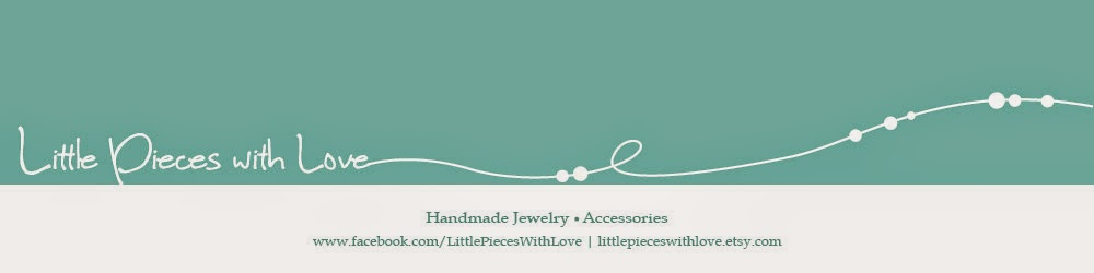 Little Pieces with Love - Handmade Jewelry