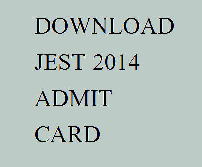 Download Jest 2014 Admit Card