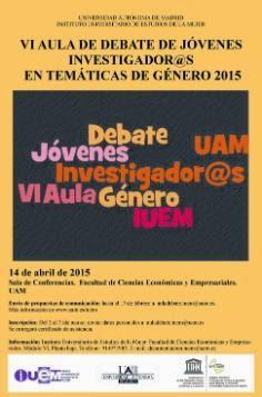 Aula de Debate de Jóvenes Investigador@s en temáticas de género UAM 2015