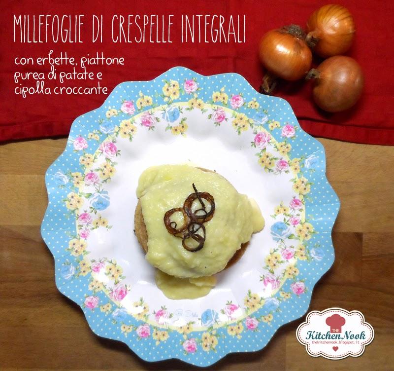 millefoglie di crespelle integrali con erbette e piattone, bagnate da purea di patate con cipolla croccante.