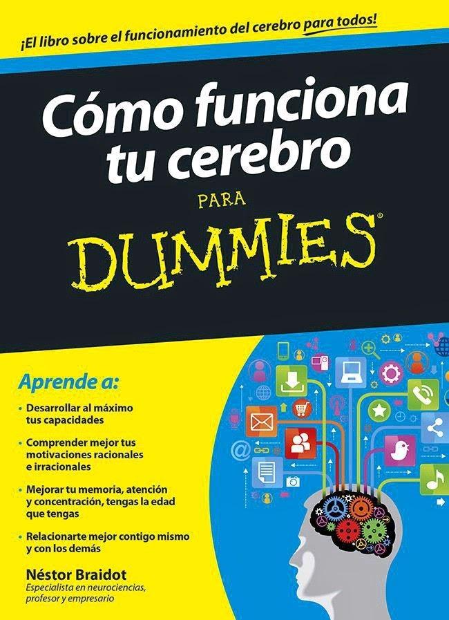 Como Funciona Tu Cerebro Para Dummies (Nestor Braidot) [Poderoso Conocimiento]