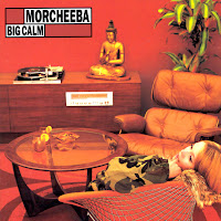 morcheeba big calm album