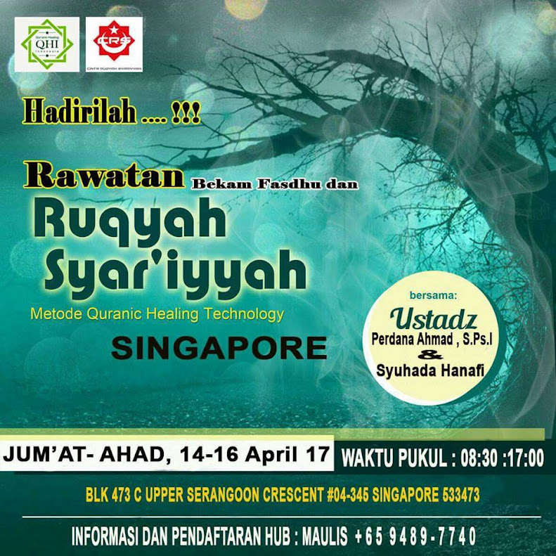 PRIVATE EKSLUSIVE RUQYAH DI SINGAPURA 14-16 April 2017