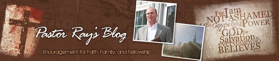 Pastor Ray's Blog
