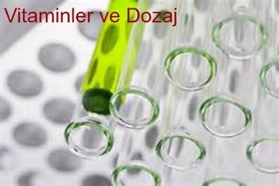 Vitaminler ve Dozajları, a, b, c, d, k vitamini doz aşımı, doz miktarı