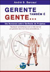 Download Grátis - Livro - Gerente Também é Gente (Andre B. Barcaui)