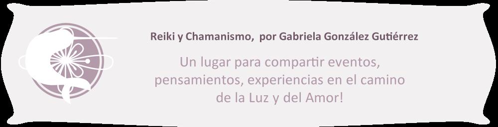 Reiki y Chamanismo, por Gabriela González Gutiérrez