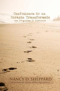 Confesiones de un Corazón Transformado