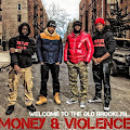 MONEY & VIOLENCE