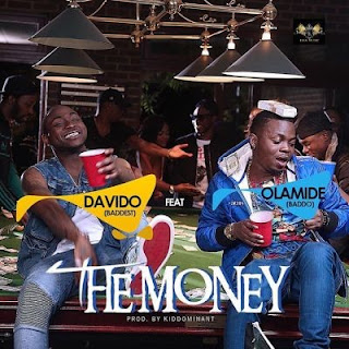 The Money by Davido ft. Olamide