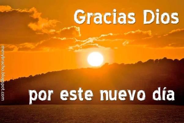 Postal cristiana gracias mi Dios por el nuevo día, buenos días Dios, oración de agradecimiento a Dios. Gracias por protegerme Dios