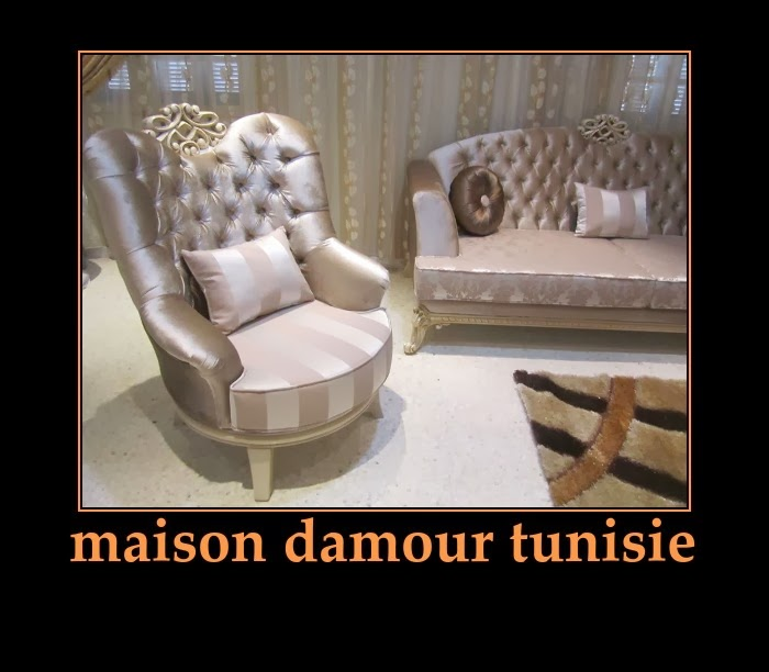 Meubles maison d 39 amour tunisie for Maison meuble tunisie
