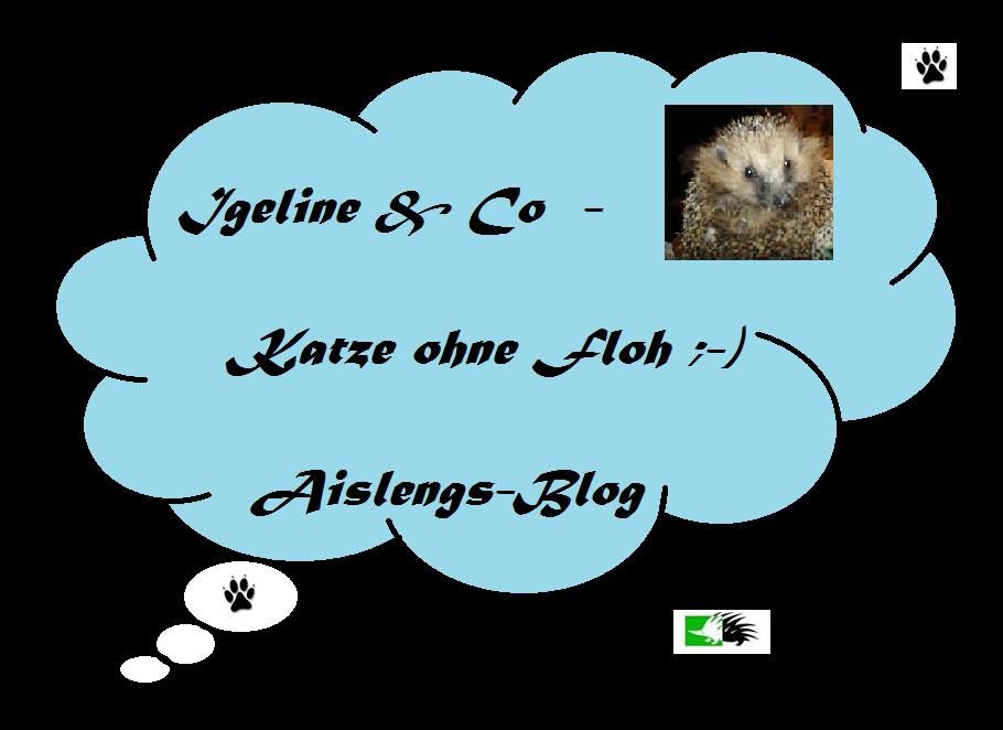 Igeline + Co - Katze ohne Floh ;-)