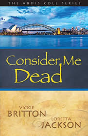 NEW RELEASE:CONSIDER ME DEAD