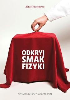 Jerzy Przystawa. Odkryj smak fizyki.