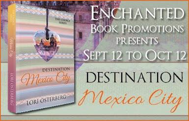 Destination Mexico City by Lori Osterberg