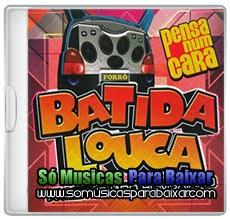 musicas%2Bpara%2Bbaixar CD Forró Batida Louca – Pensa Num Cara