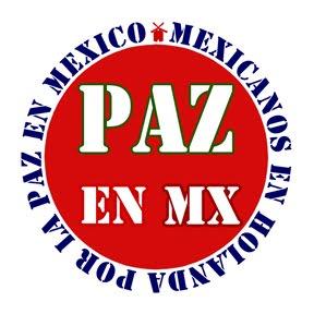 Mexicanos en Holanda por la Paz en México