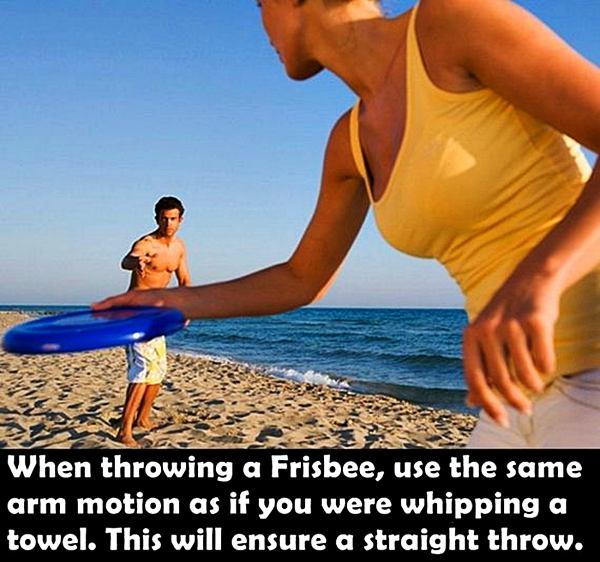 When Throwing a Frisbee, use the same arm motion as if you were whipping a towel. This will ensure a straight throw.