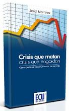 Crisis que matan, crisis que engordan