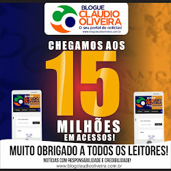 Blogue Claudio Oliveira: JÁ SOMOS MAIS 15 MILHÕES E 700 MIL ACESSOS.