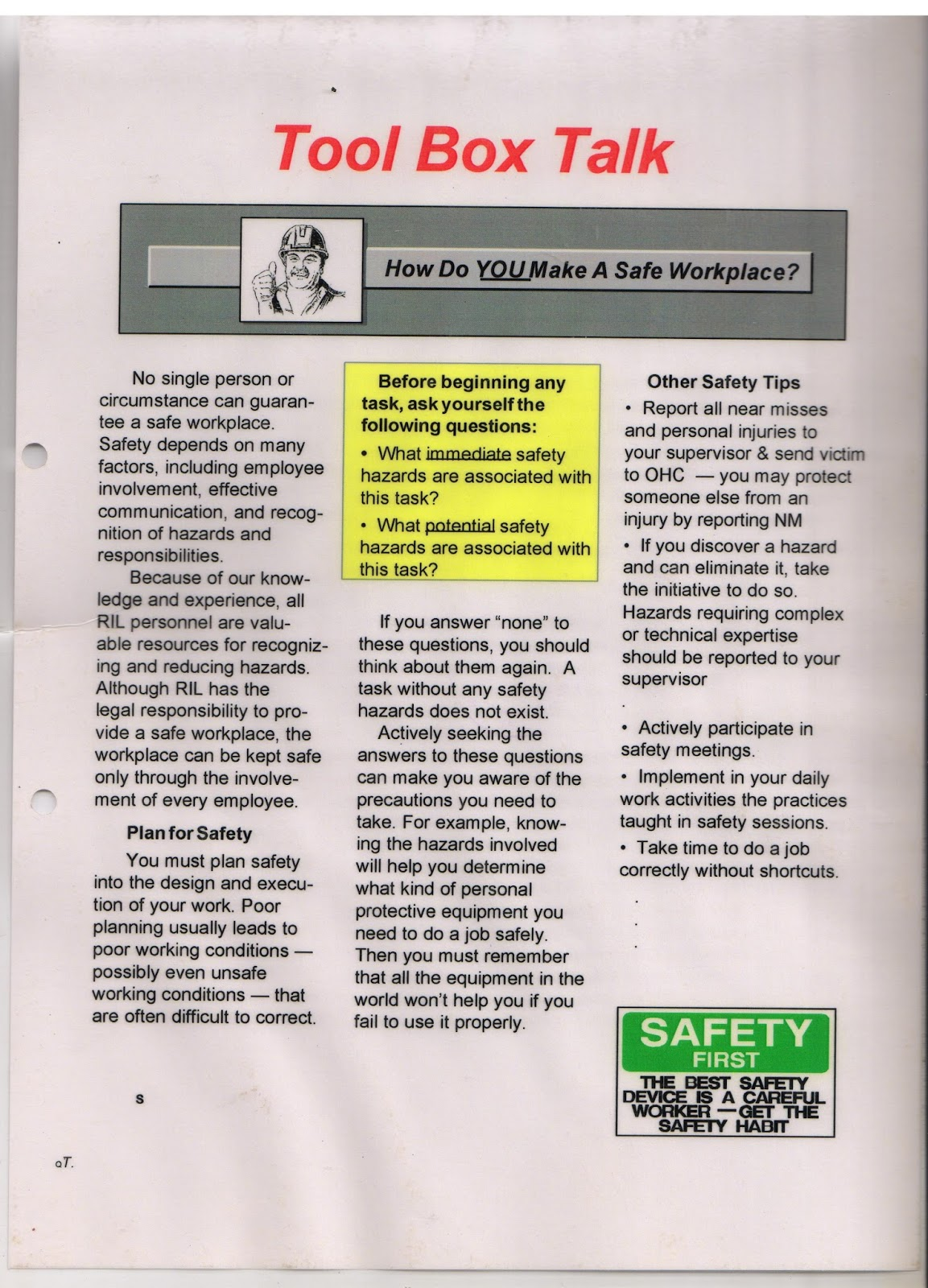 toolbox talk Toolbox talks talk #16 you're attitude towards safety can make all the difference people instinctively seek to avoid pain and death and yet, often, we may behave and act at work in a manner that is a threat to our well being.