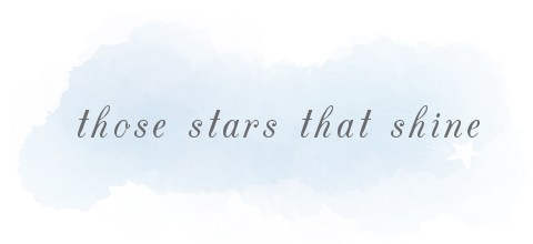 Those Stars That Shine