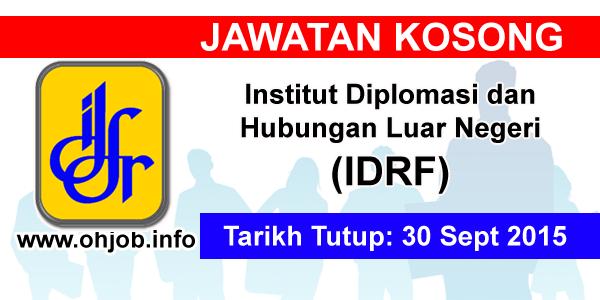 Jawatan Kerja Kosong Institut Diplomasi dan Hubungan Luar Negeri (IDFR) logo www.ohjob.info september 2015