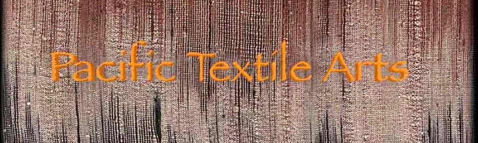 Pacific Textile Arts Classes