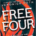 Veronica Roth: Free Four: Tobias Tells The Story