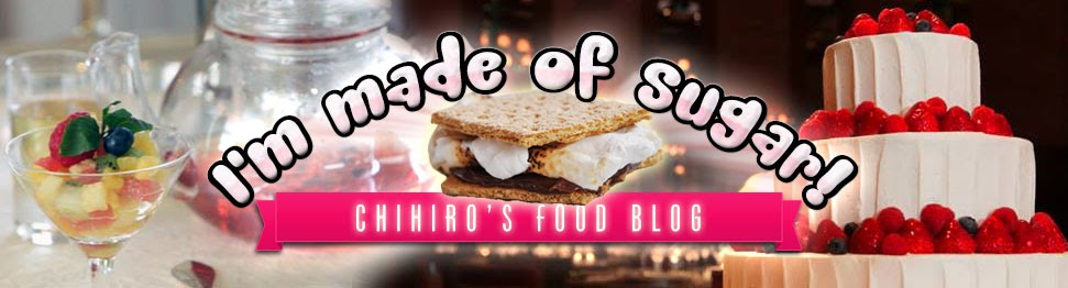 I'm Made of Sugar! - Chihiro's food blog