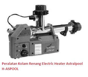 Peralatan kolam renang Electric Heater Astrapool