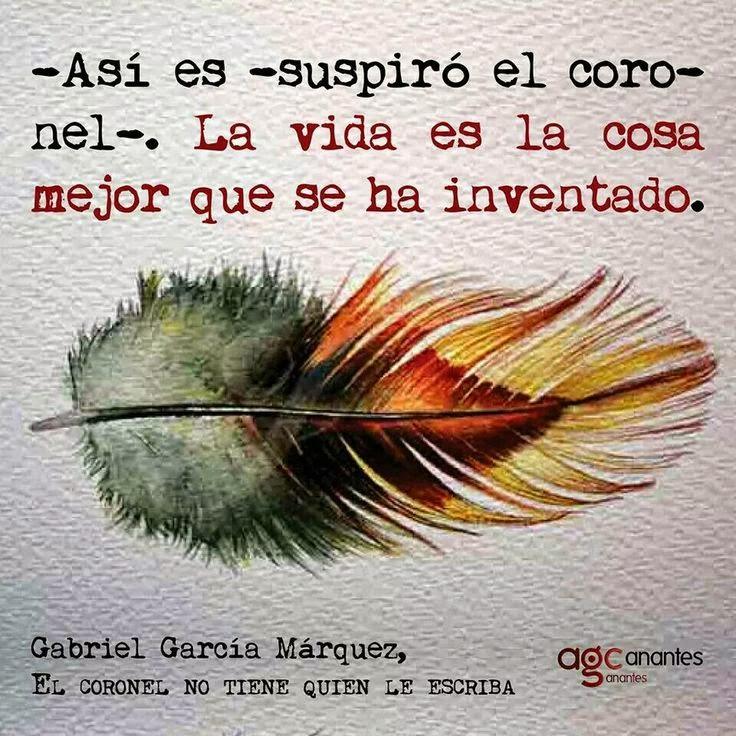 Cita, Frase, El coronel no tiene quien le escriba, Gabriel García Márquez