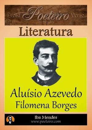 Aluísio Azevedo - Filomena Borges - Iba Mendes