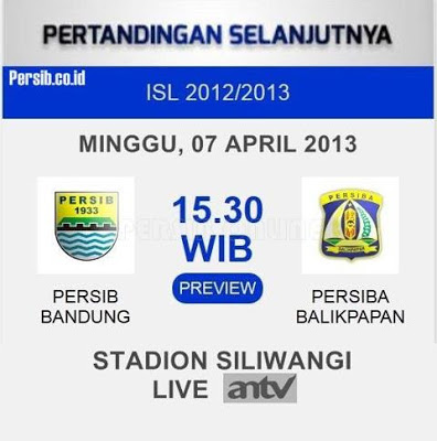 Persib vs Persiba ISL 2013 Jadwal Siaran Langsung (ANTV) PERSIB Bandung vs PERSIBA Balikpapan ISL (Minggu, 7 April 2013)
