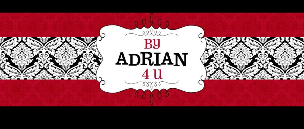 By Adrian 4 U