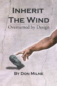 Inherit the Wind: Overturned by Design