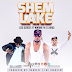 NGOMA MPYA: Izzo Bizness Ft Mwana FA, G NAKO--Shem Lake | Download Hapa