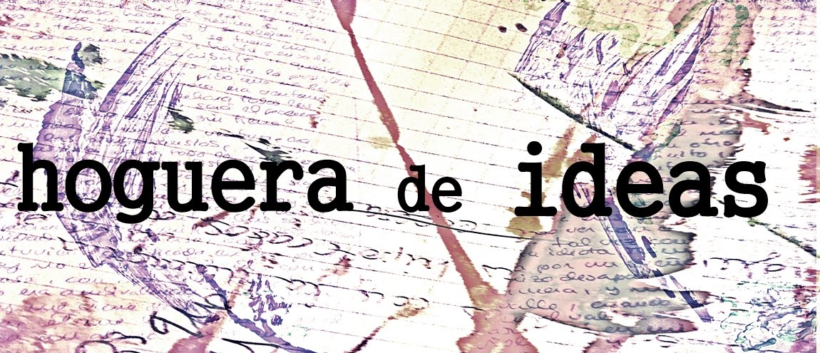 HOGUERA DE IDEAS