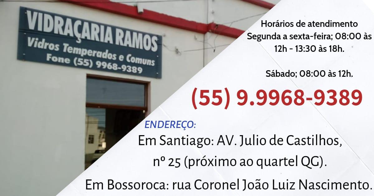 Vidraçaria Ramos em Santiago e Bossoroca