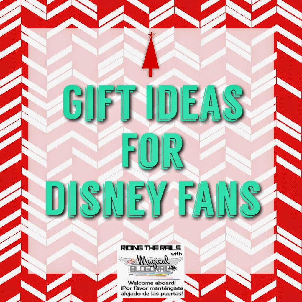 Gift Ideas for Disney Fans from the Magical Blogorail
