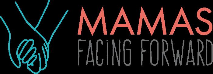 Mamas Facing Forward