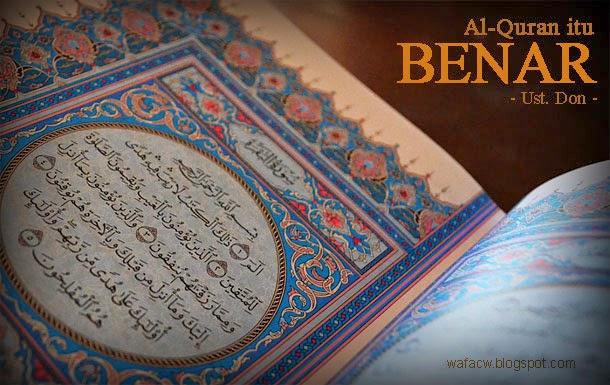 Al-Quran itu benar