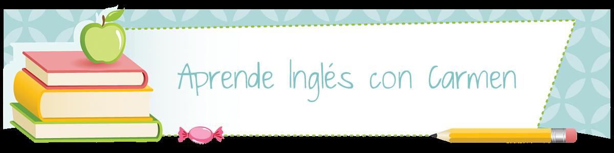 Aprende Inglés con Carmen