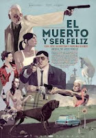 The Dead Man and Being Happy / El muerto y ser feliz (2012)