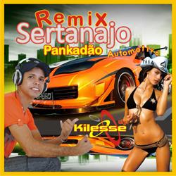 Dj Kilesse Remix Sertanejo 2012 Frente Dj Kilesse   Remix Sertanejo 2012