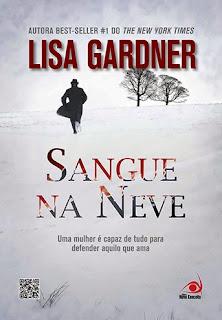 Sangue na Neve [Lisa Gardner]