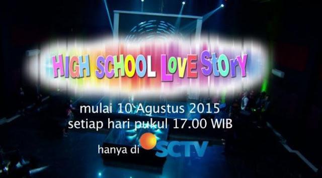 Download Lagu Film Terbaru High School Love Story Sctv